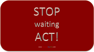 Stop-waiting-act-INFINii